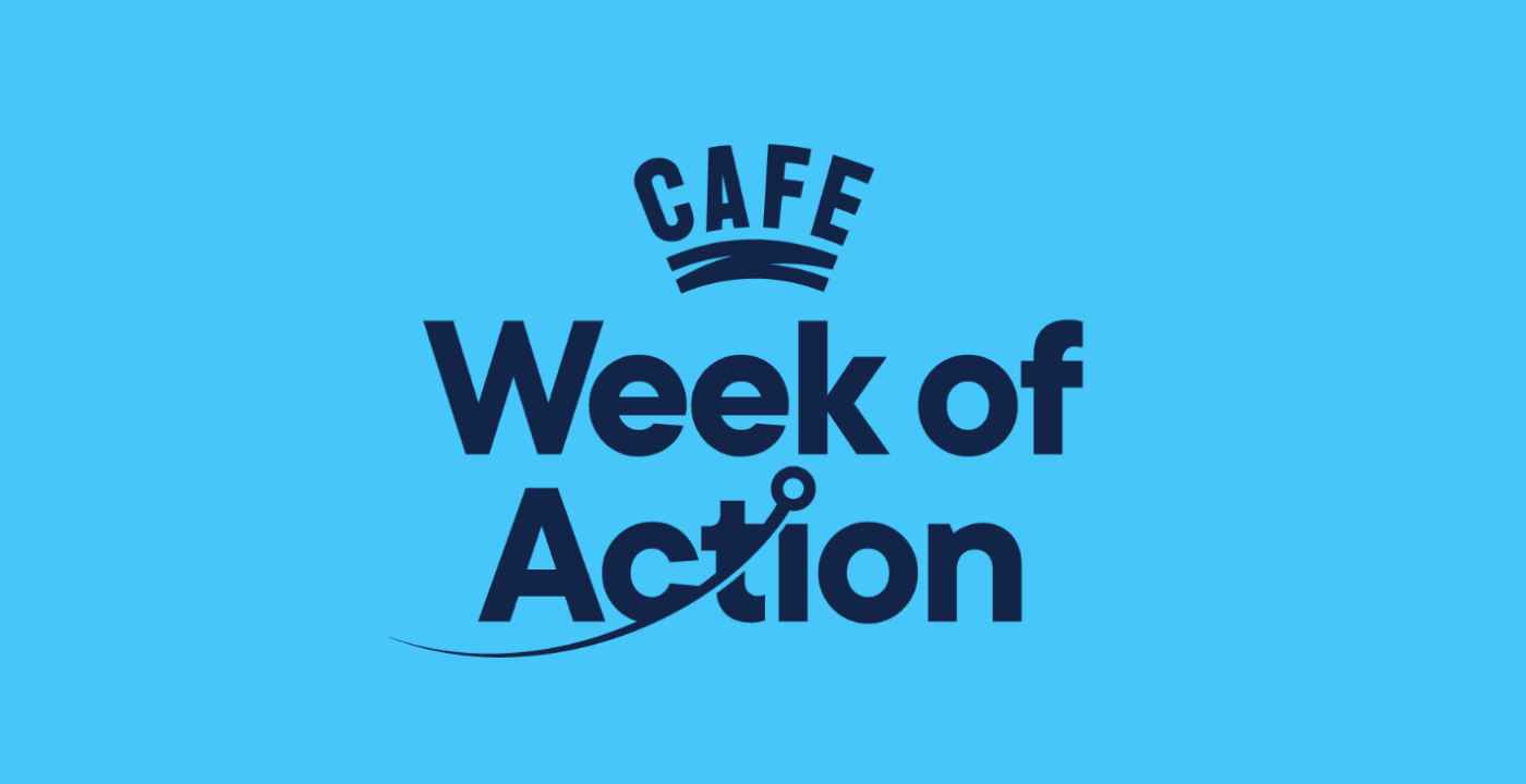 CAFE Week of Action 2021 kicks off
