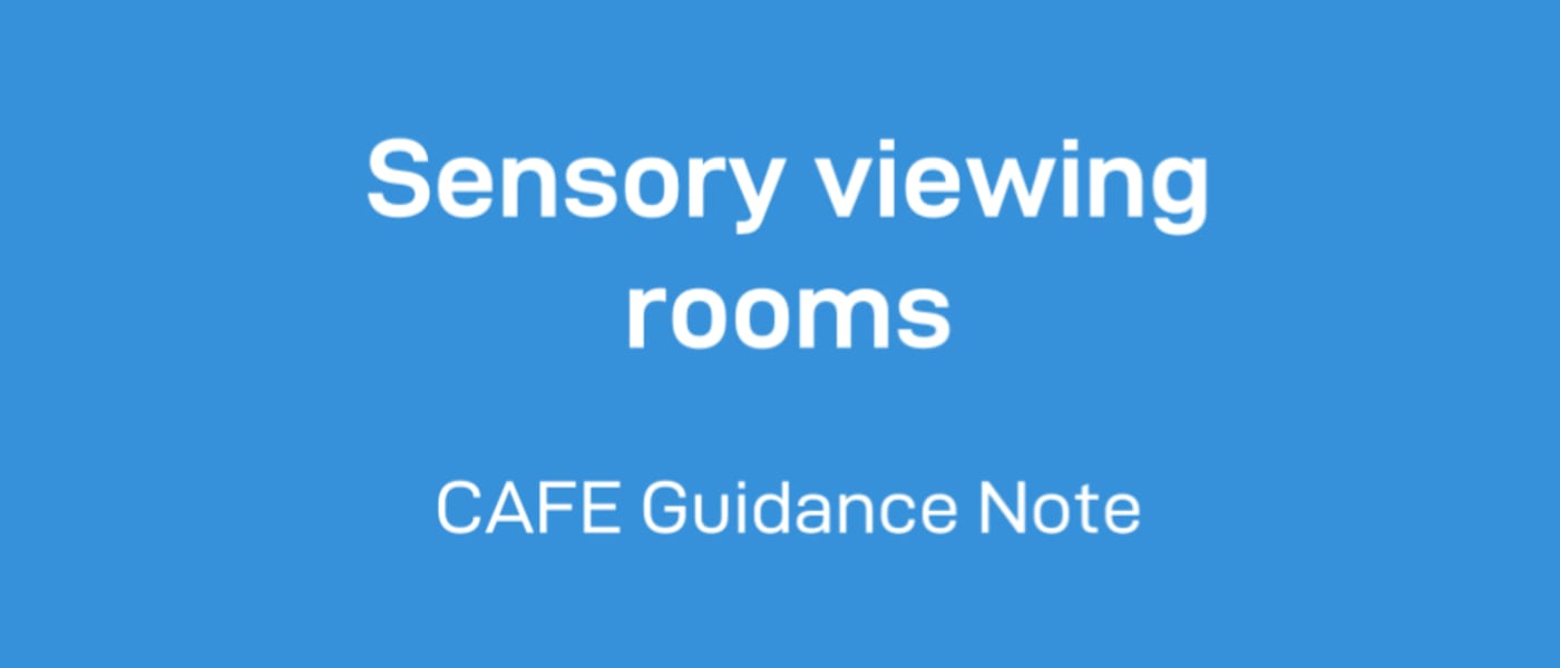 Sensory Viewing Rooms Cafe guidance note