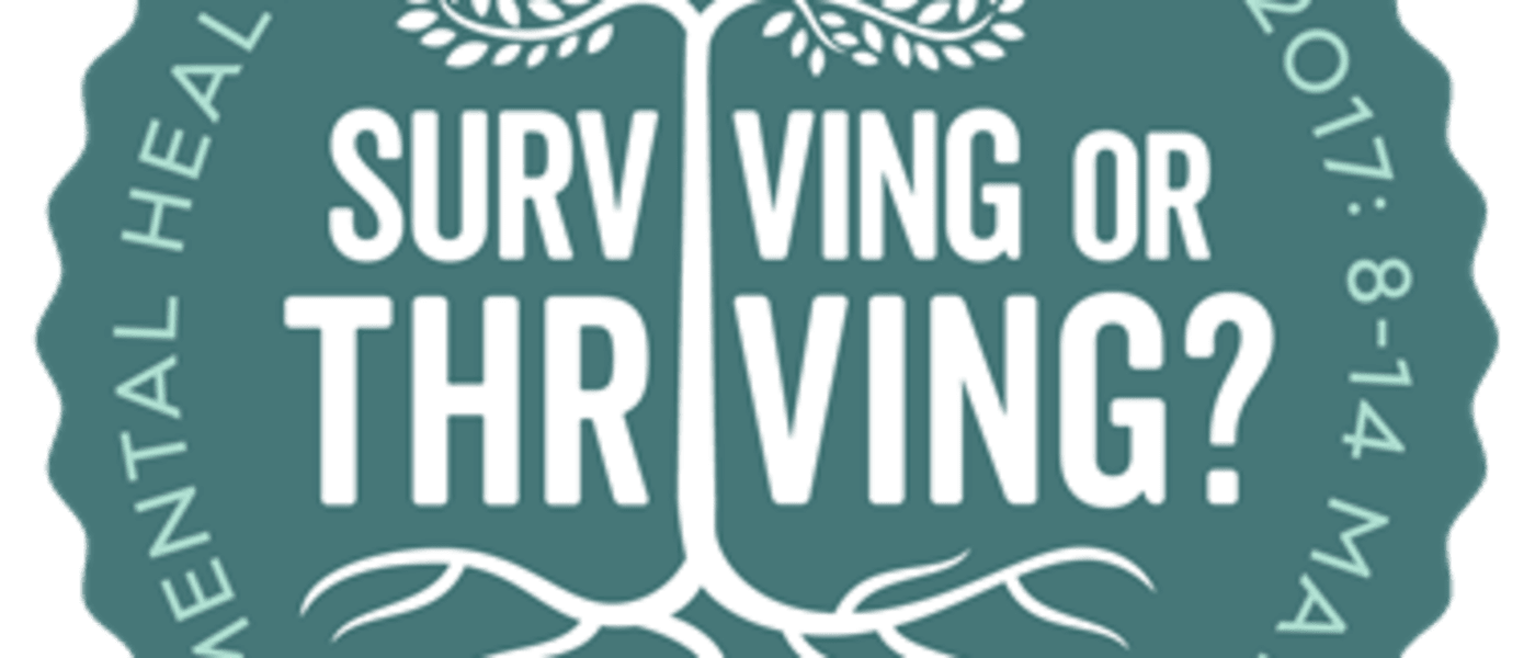 Mental Health Awareness Week - Surviving or Thriving? Logo