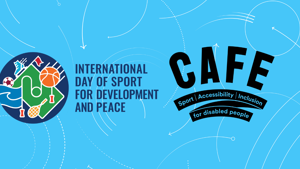 CAFE celebrates the International Day of Sport for Development and Peace